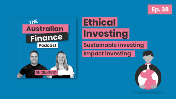 australian finance podcast ethical investinf