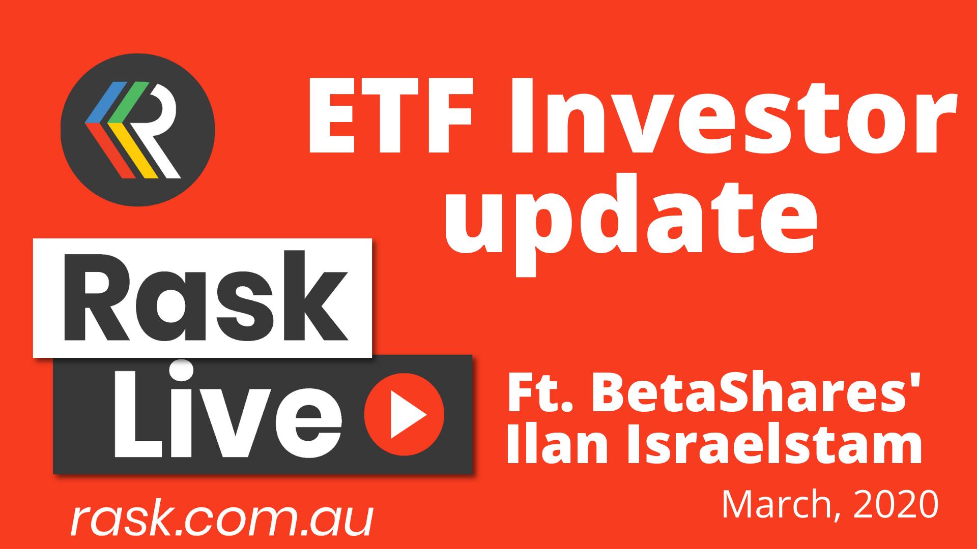 Rask Live - ASX ETF investor update