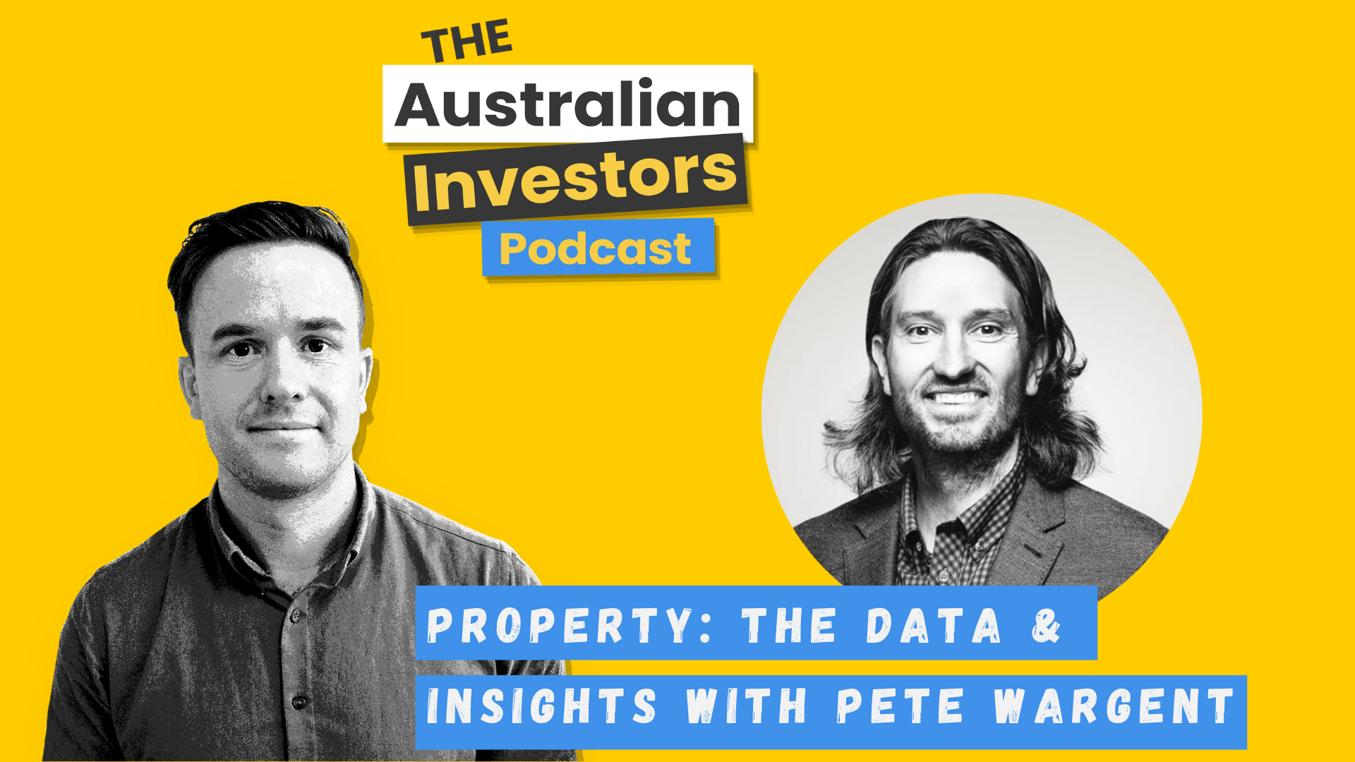 Pete Wargent on The Australian Investors Podcast